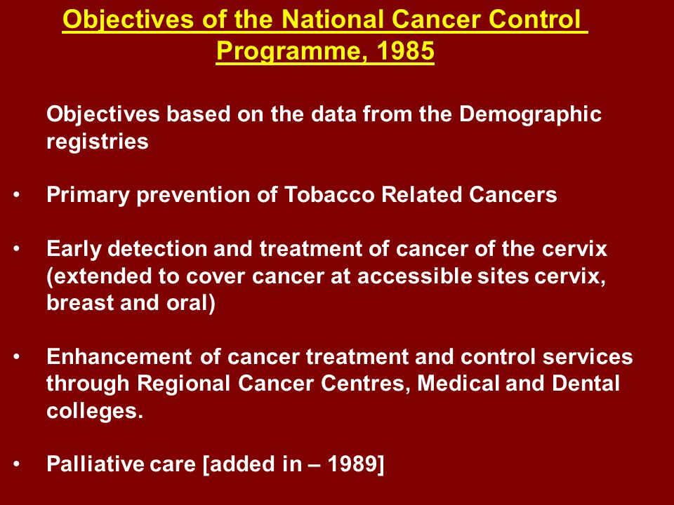 Objectives of the National Cancer Control