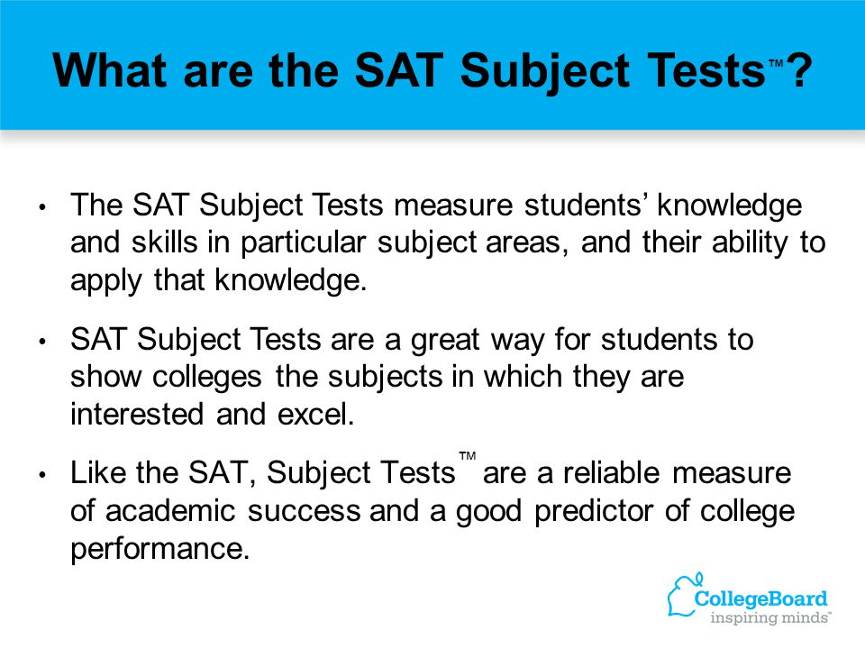 What are the SAT Subject Tests™