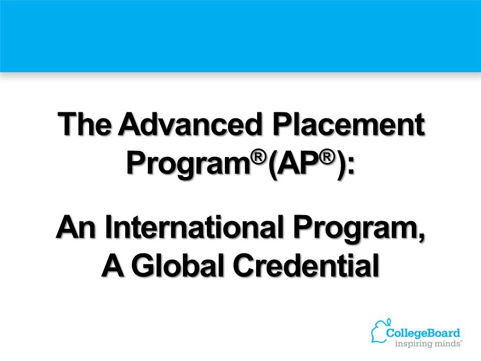 The Advanced Placement An International Program,