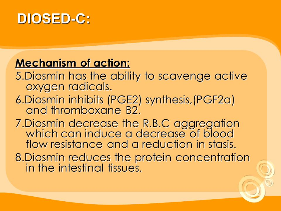 DIOSED-C: Mechanism of action: