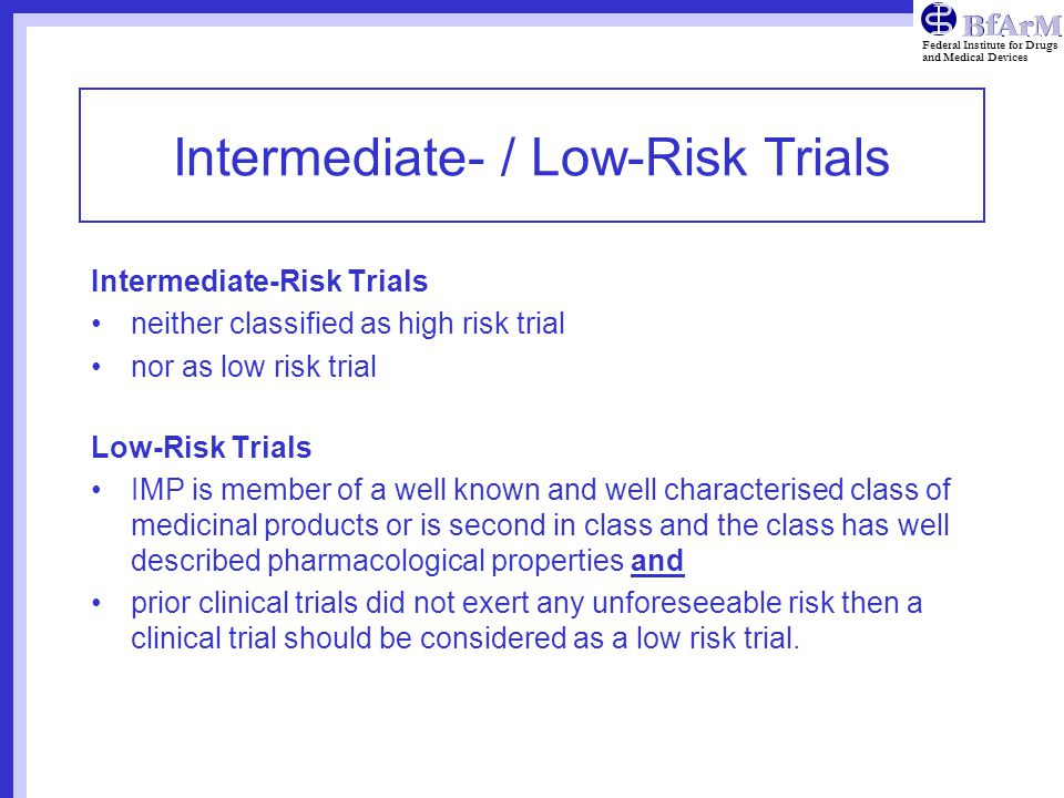 Intermediate- / Low-Risk Trials