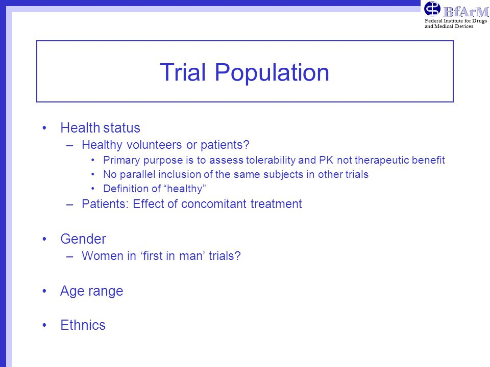 Trial Population Health status Gender Age range Ethnics