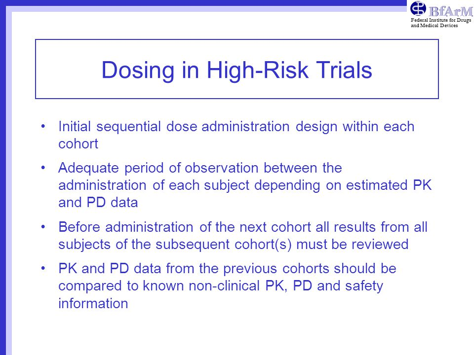 Dosing in High-Risk Trials