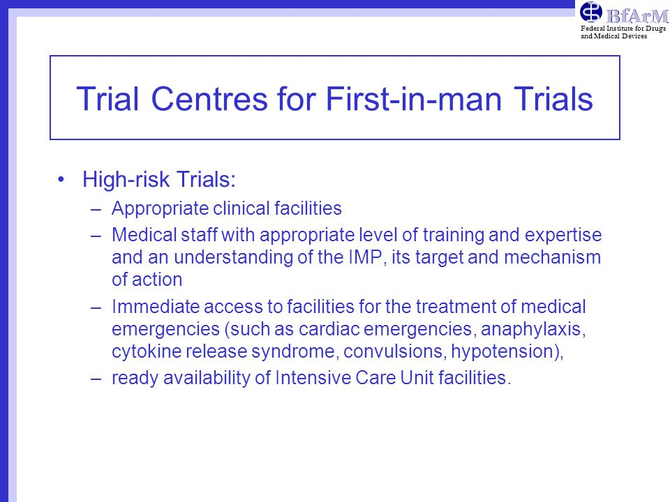 Trial Centres for First-in-man Trials