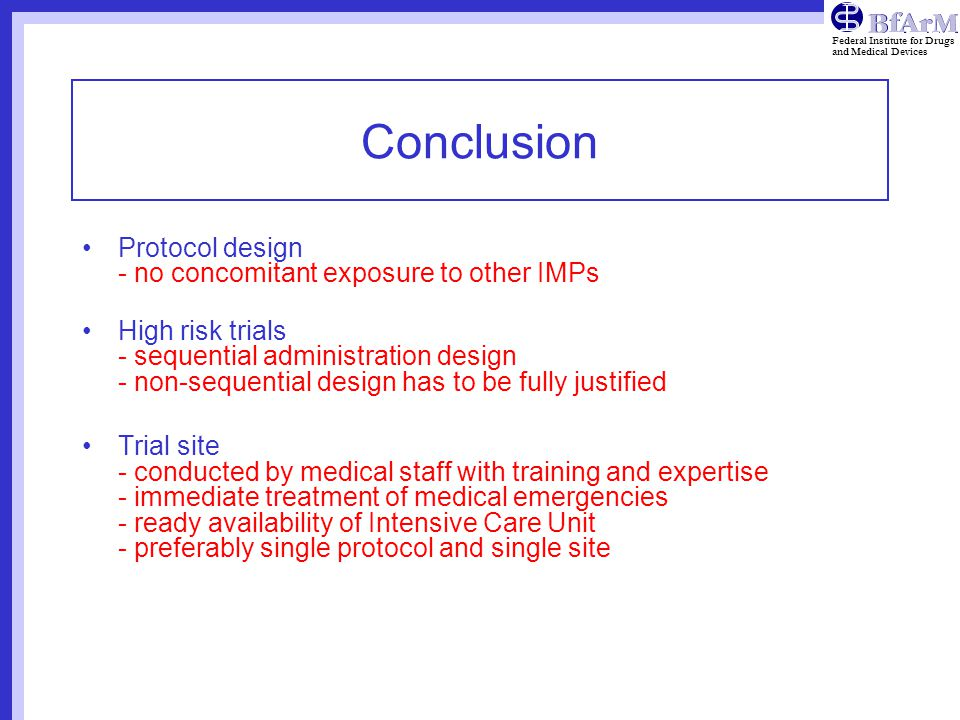 Conclusion Protocol design - no concomitant exposure to other IMPs