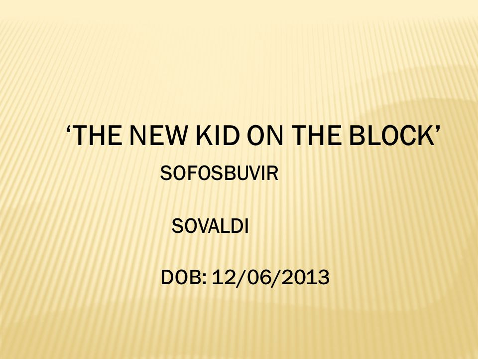 'THE NEW KID ON THE BLOCK' SOFOSBUVIR
