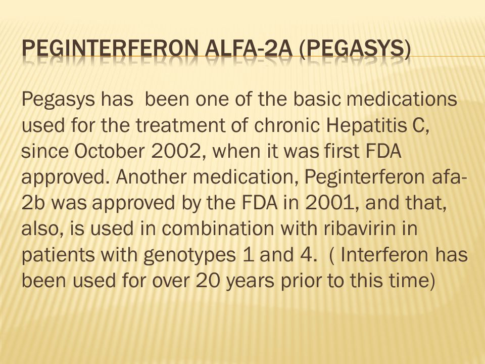 Peginterferon alfa-2a (pegasys)