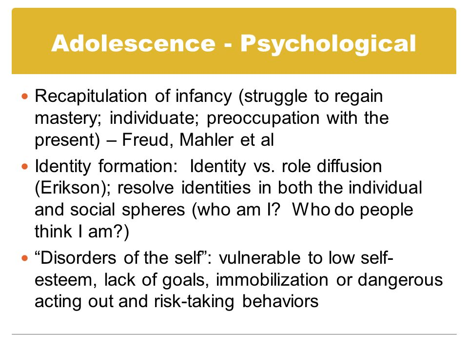 Adolescence - Psychological