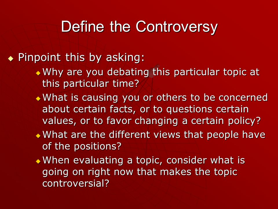 Define the Controversy