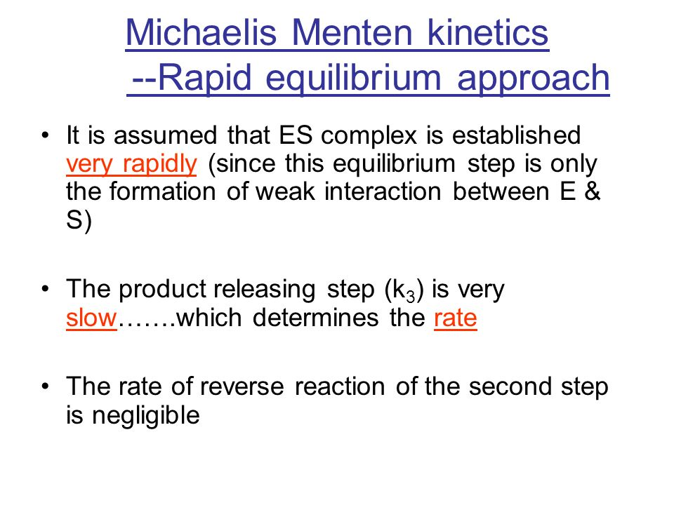 Michaelis Menten kinetics --Rapid equilibrium approach