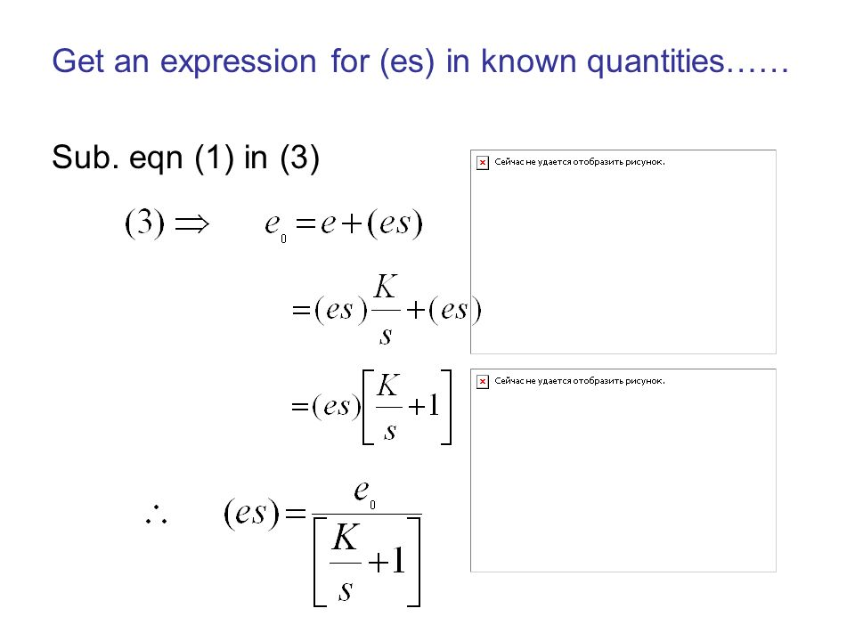 Get an expression for (es) in known quantities……