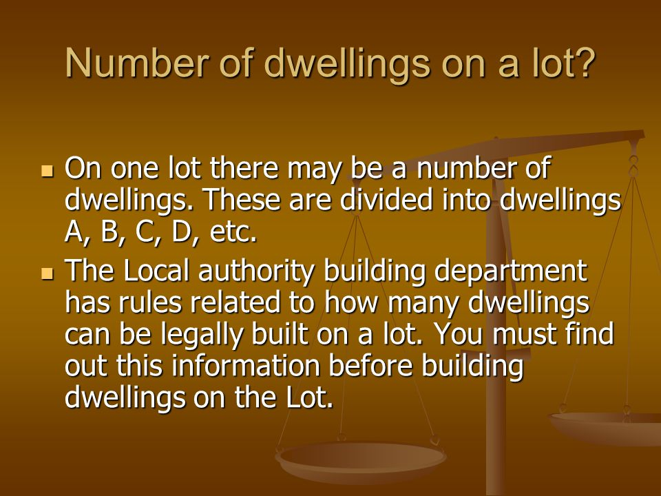 Number of dwellings on a lot