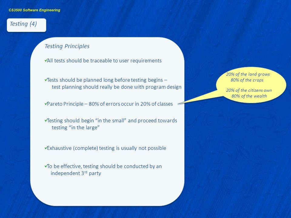 Testing (4) Testing Principles