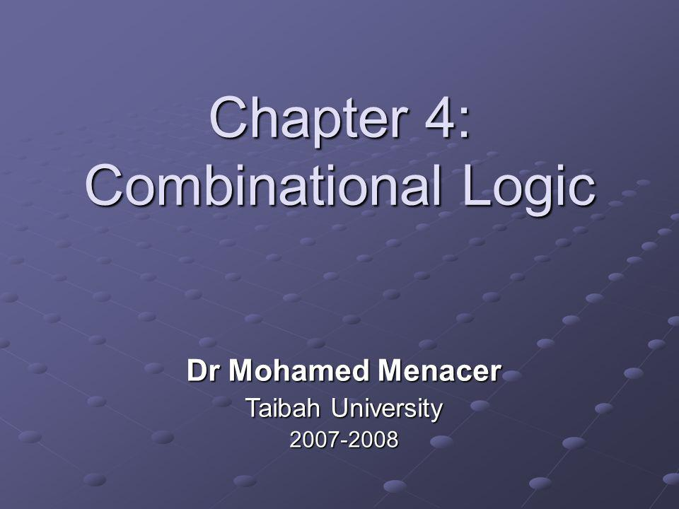 Chapter 4: Combinational Logic