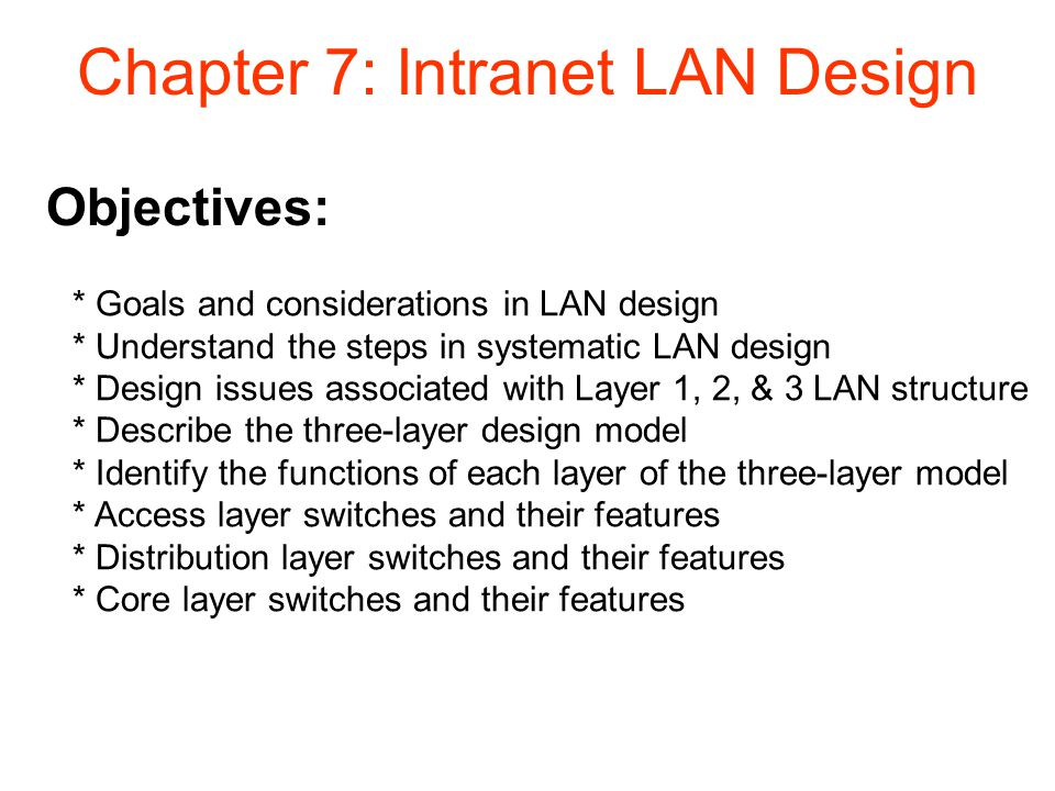 Chapter 7: Intranet LAN Design