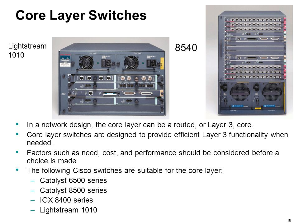 Core Layer Switches 8540 Lightstream 1010