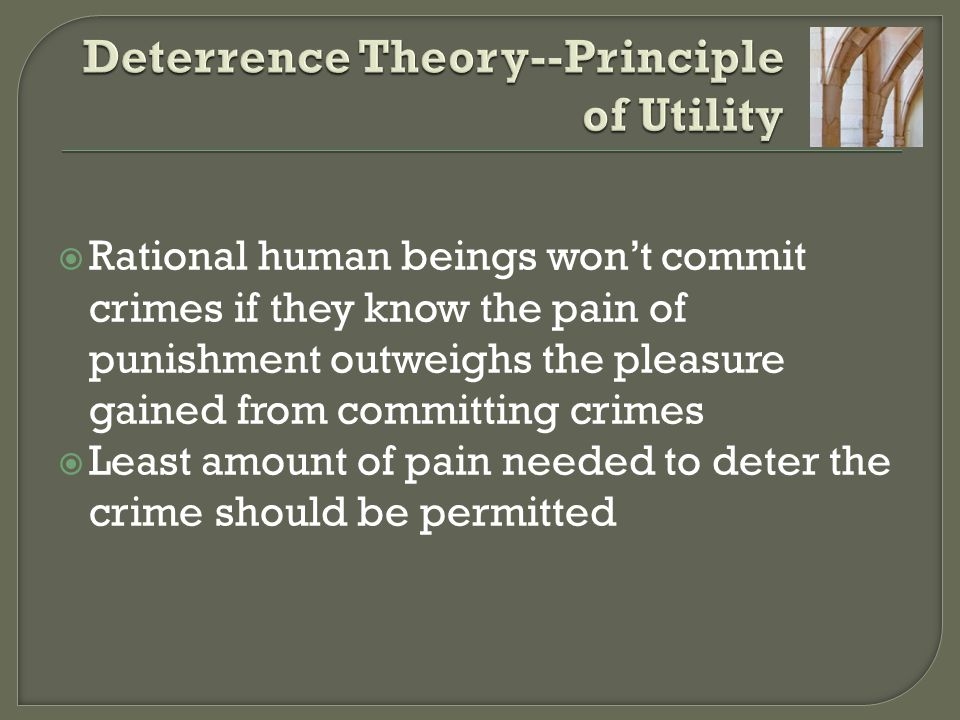 Deterrence Theory--Principle of Utility