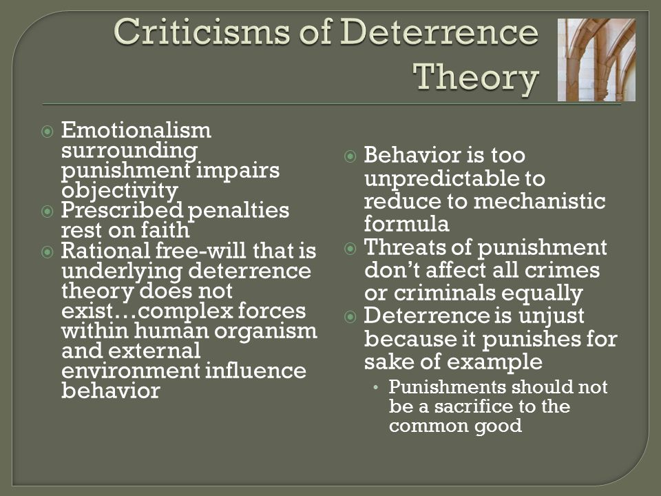 Criticisms of Deterrence Theory