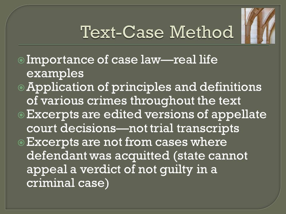 Text-Case Method Importance of case law—real life examples