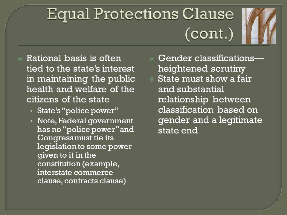 Equal Protections Clause (cont.)