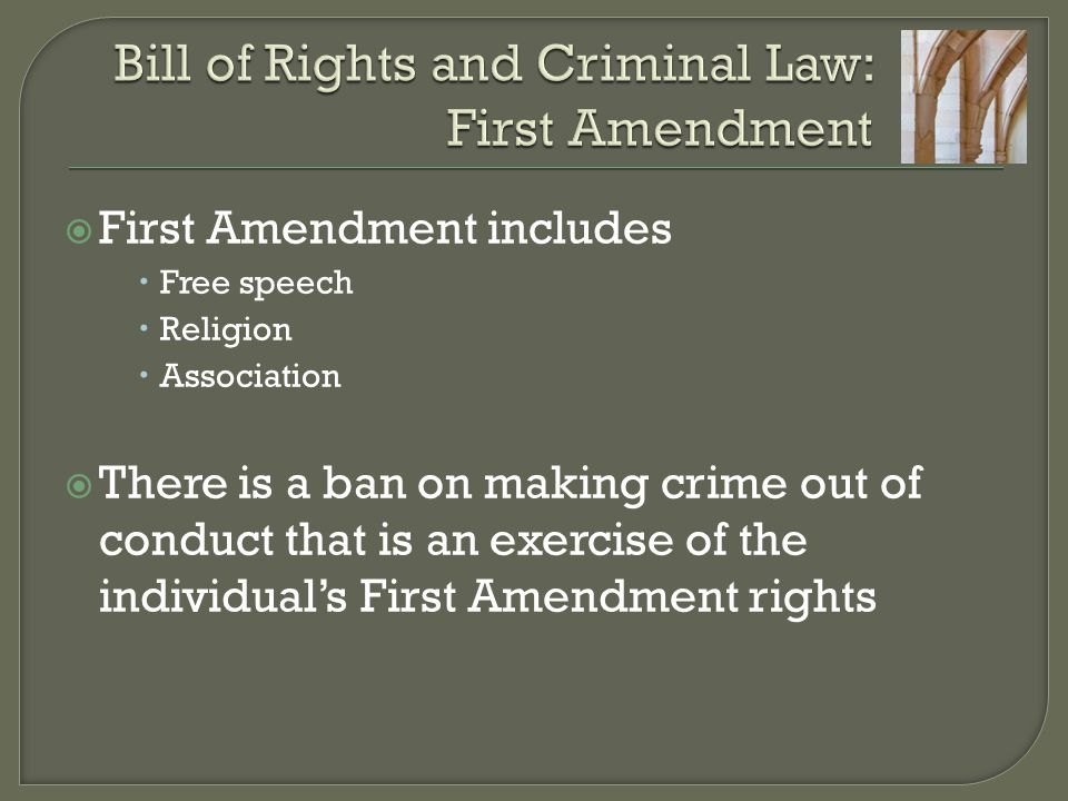 Bill of Rights and Criminal Law: First Amendment