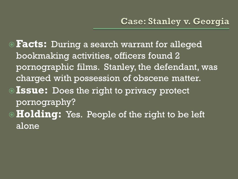 Case: Stanley v. Georgia