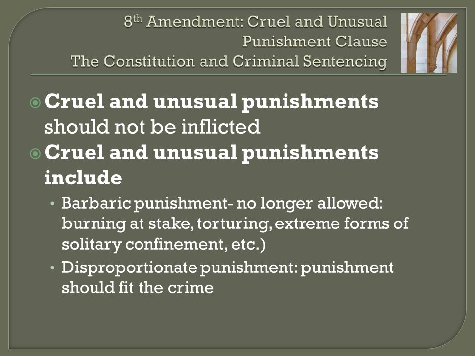 life sentence cruel and unusual punishment 2 does capital punishment come within the prohibition against cruel and unusual punishment 1 in fall 2009, the court will decide whether it is cruel and unusual punishment to sentence a juvenile offender to life in prison, without the possibility of parole, for a crime less than murder.