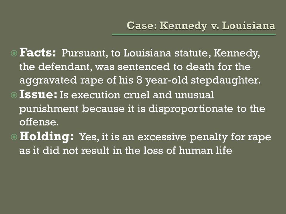 Case: Kennedy v. Louisiana
