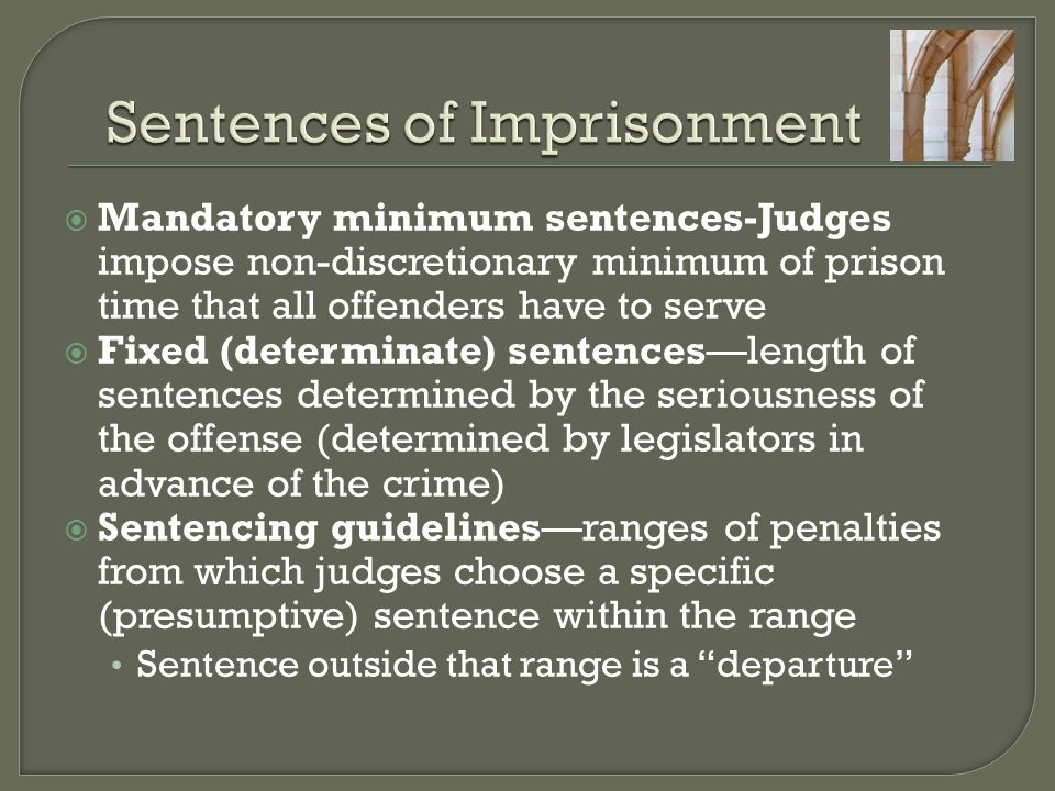 Sentences of Imprisonment