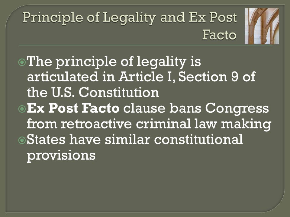 Principle of Legality and Ex Post Facto