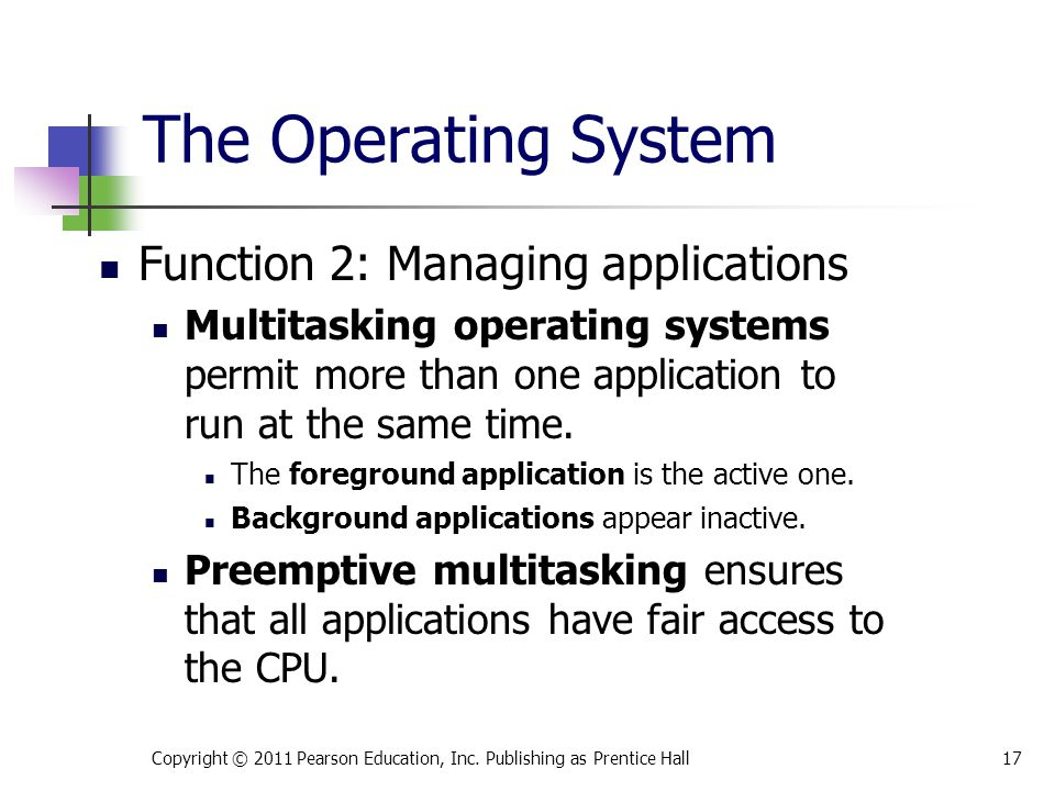 The Operating System Function 2: Managing applications