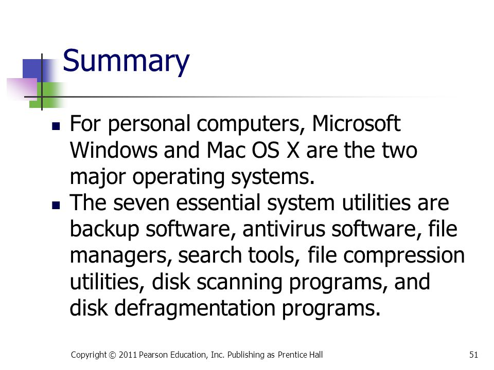 * 07/16/96. Summary. For personal computers, Microsoft Windows and Mac OS X are the two major operating systems.