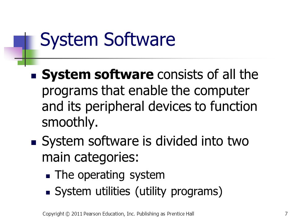 * 07/16/96. System Software. System software consists of all the programs that enable the computer and its peripheral devices to function smoothly.