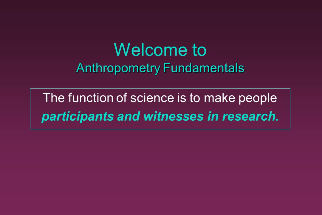 Welcome to Anthropometry Fundamentals