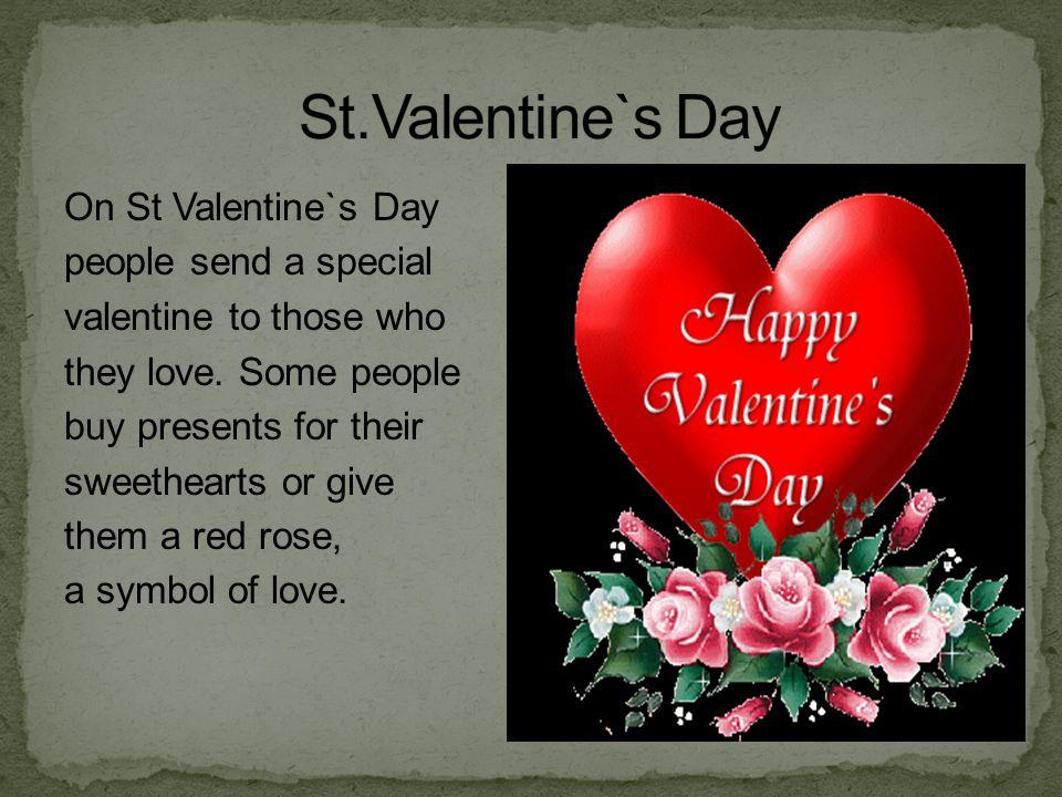 St.Valentine`s Day