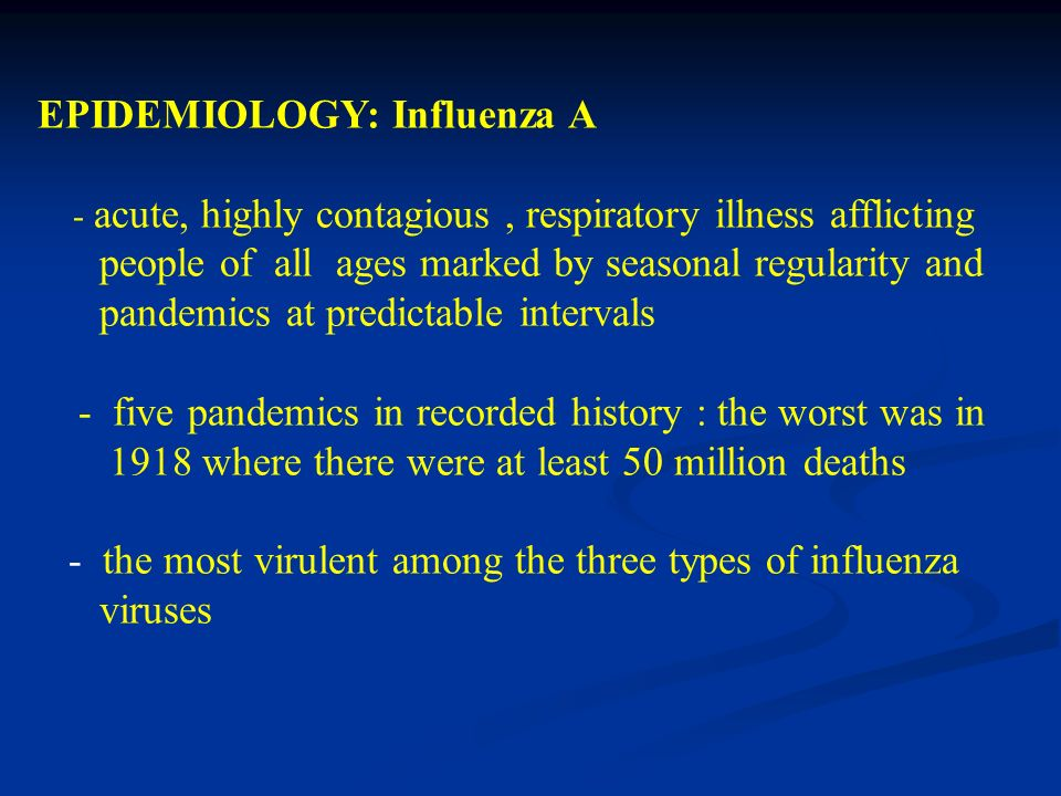 EPIDEMIOLOGY: Influenza A