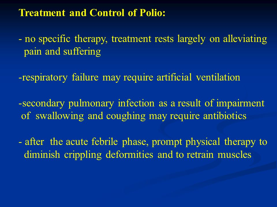 Treatment and Control of Polio: