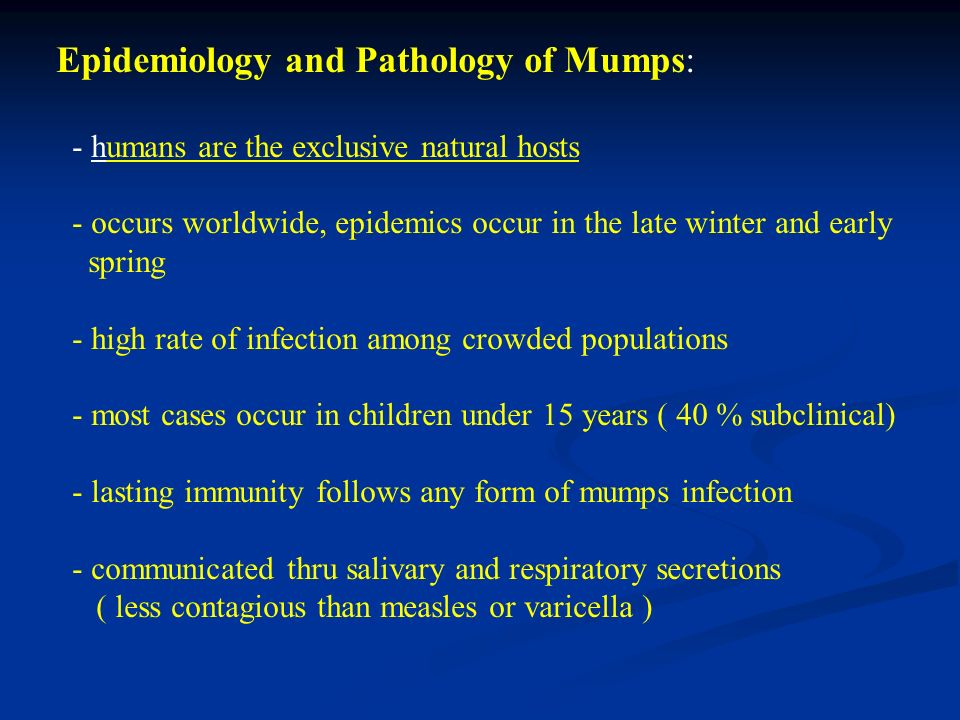 Epidemiology and Pathology of Mumps: