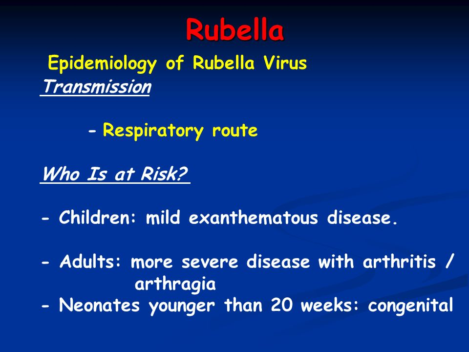 Rubella Epidemiology of Rubella Virus Transmission - Respiratory route