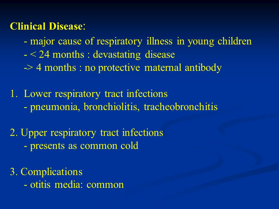- major cause of respiratory illness in young children