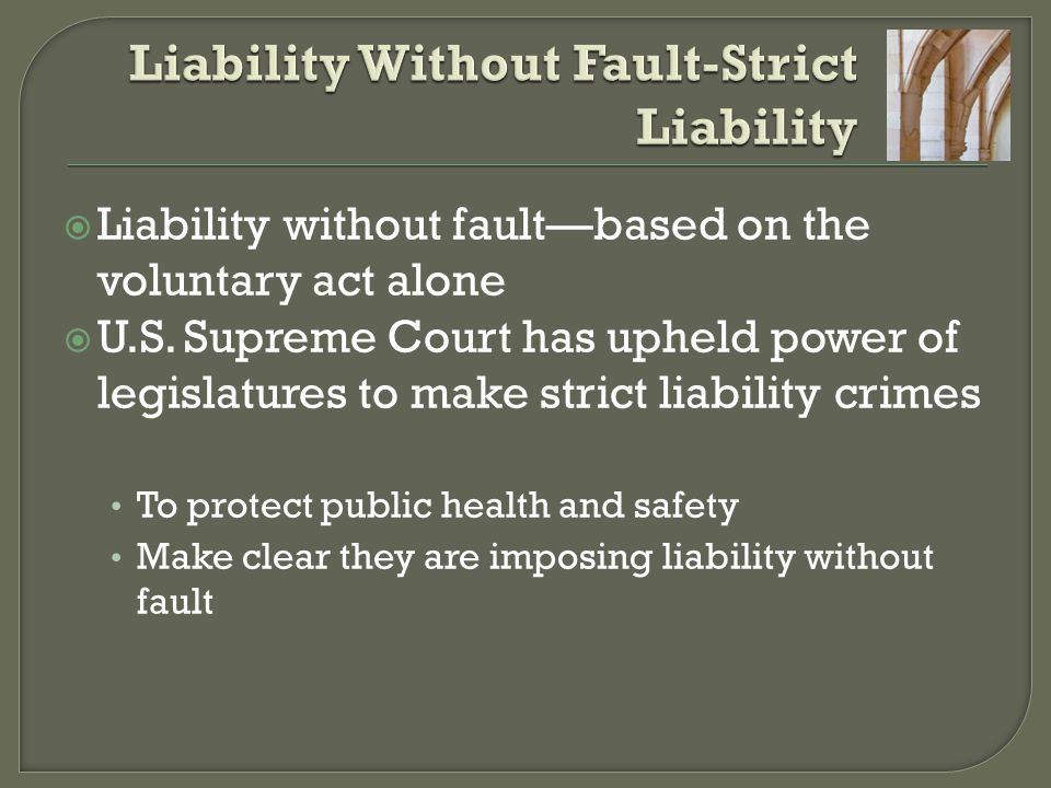 Liability Without Fault-Strict Liability