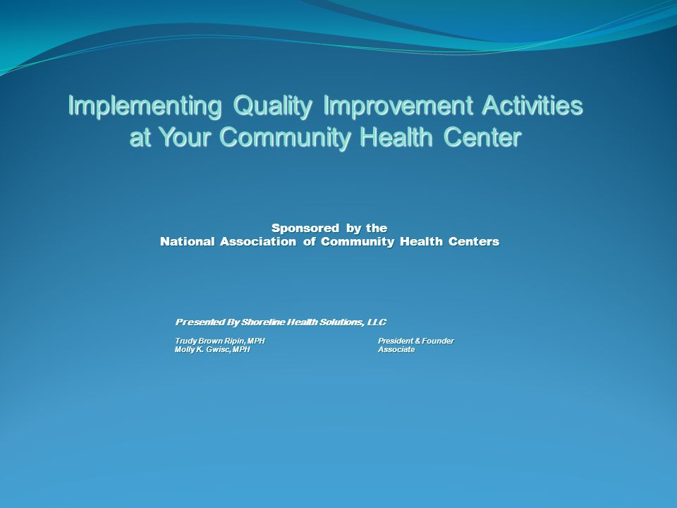 Implementing Quality Improvement Activities