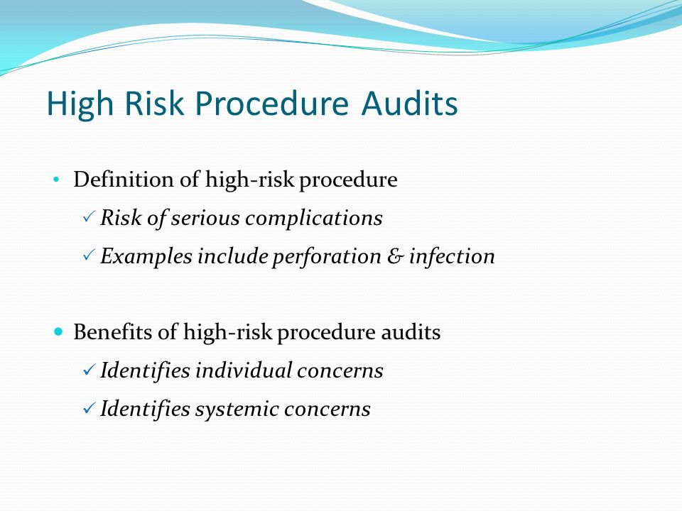 High Risk Procedure Audits