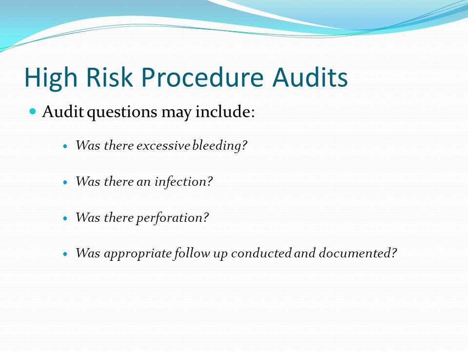 High Risk Procedure Audits