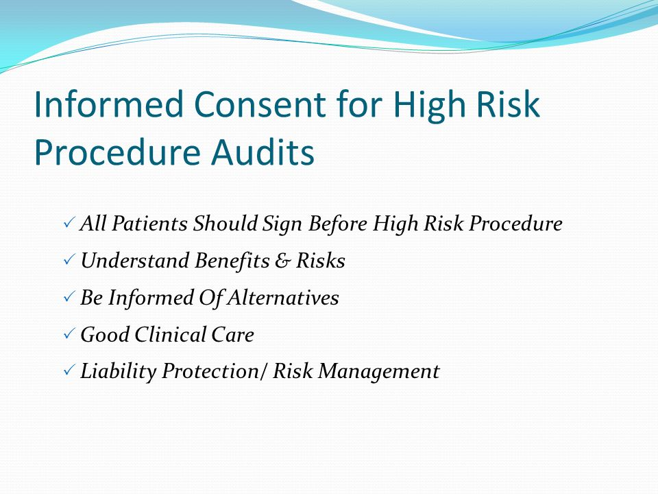 Informed Consent for High Risk Procedure Audits