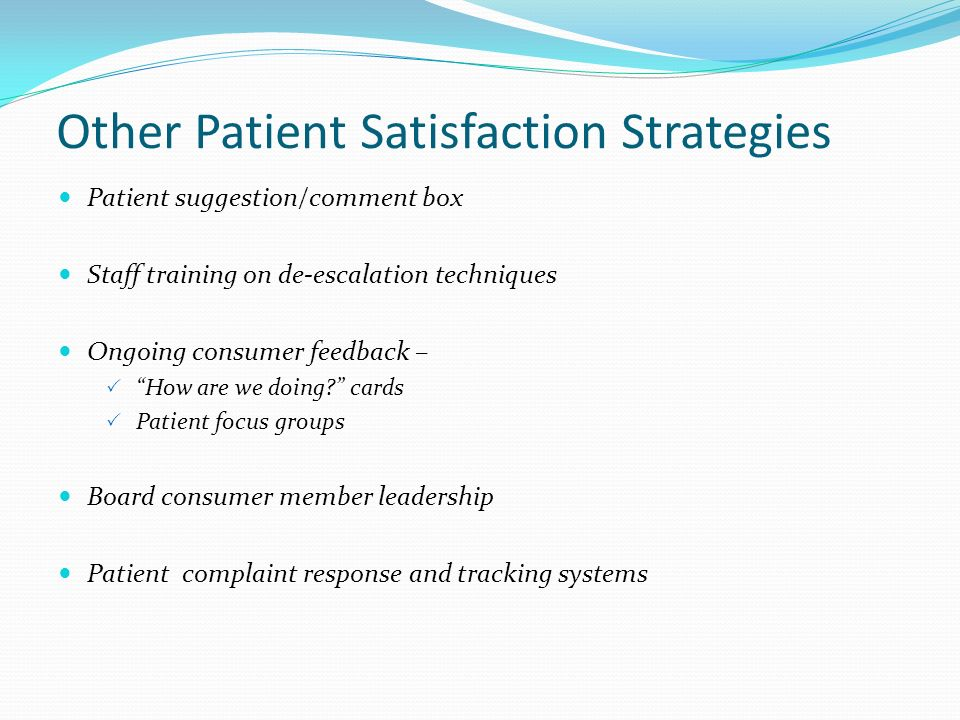 Other Patient Satisfaction Strategies