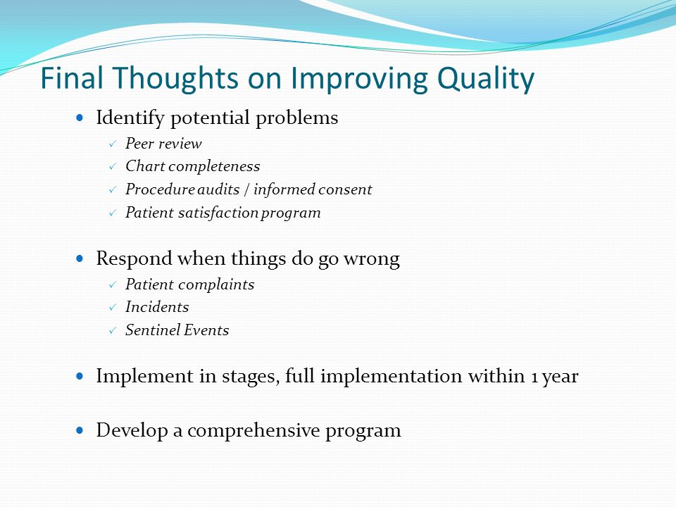 Final Thoughts on Improving Quality