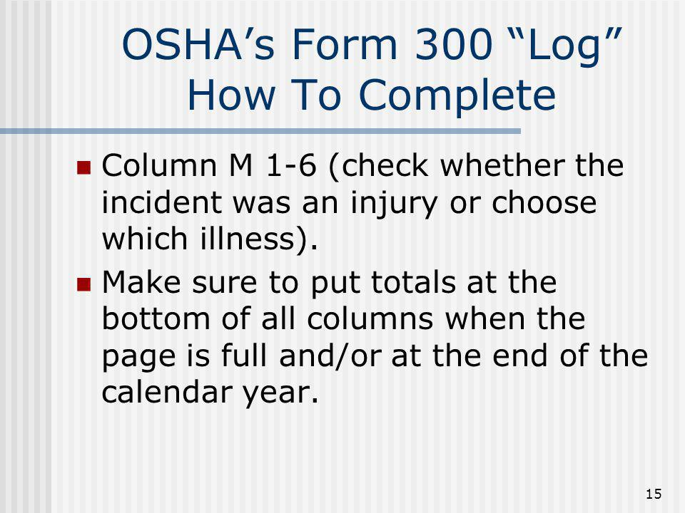 OSHA's Form 300 Log How To Complete