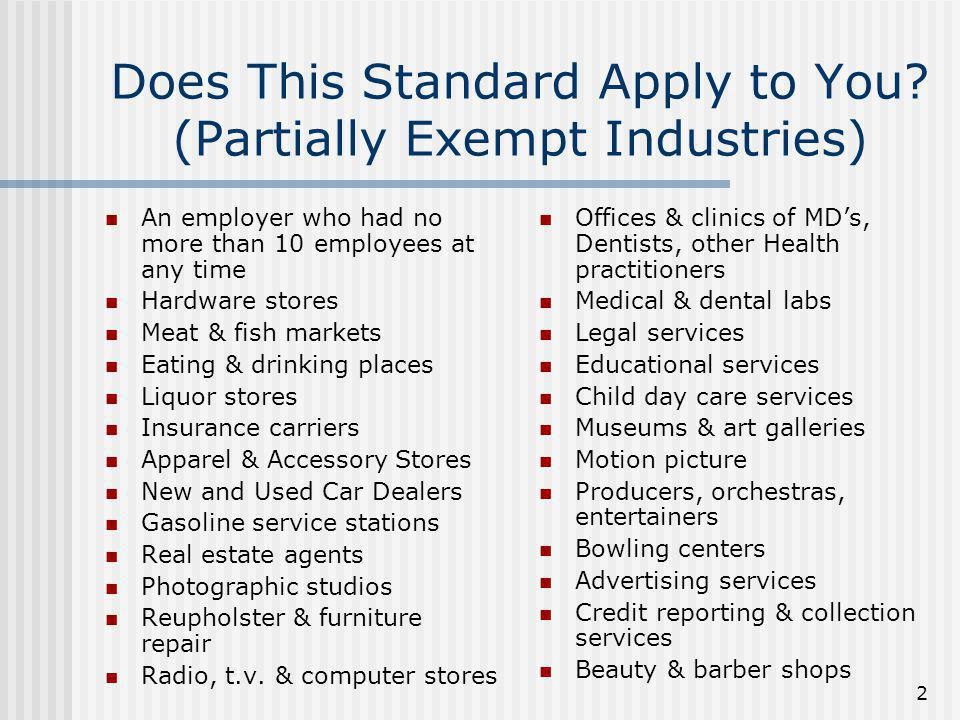 Does This Standard Apply to You (Partially Exempt Industries)