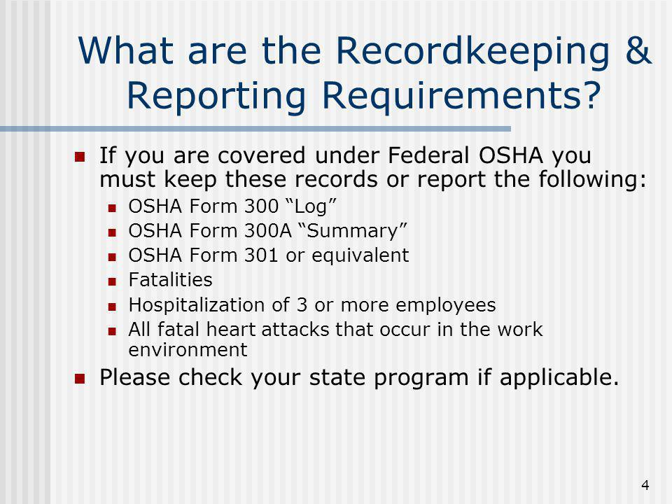 What are the Recordkeeping & Reporting Requirements